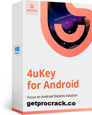 Tenorshare 4ukey Android Unlocker 2.3.0.0 + Crack - Getprocrack.co