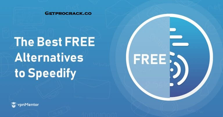 Speedify Crack + Serial Key With Patch 11.2.0 [Unlimited VPN] Full Version Download 2021